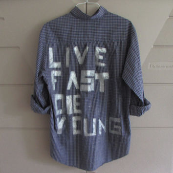 "Size Large Hand Painted Metallic ""Live Fast Die Young"" Vintage Flannel"