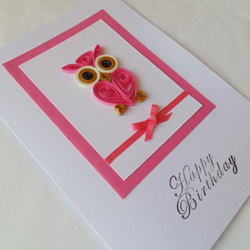 Quilled pink owl Birthday card, owl cards, quilled cards, quilling cards, handquilled cards, bird cards, birthday cards