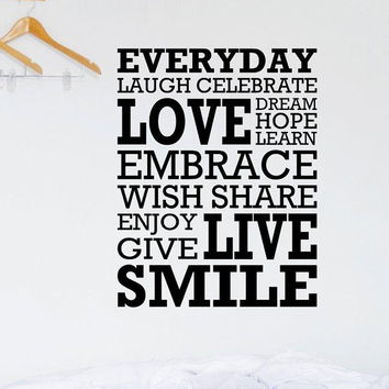 Everyday Laugh Love Celebrate Smile Dream vinyl by SpiffyDecals