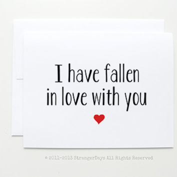 "Valentine Card "" I have fallen in love with you"" Greeting card. I love you card."