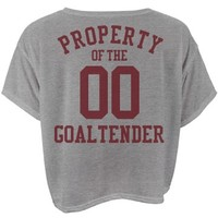Property of the goaltender