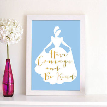 Disney Princess Cinderella Have Courage and Be Kind Quote Silhouette Children Room Baby Nursery Room Home Decor Art Poster Print