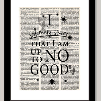 Harry Potter Inspired I solemnly swear that I am up to no good quote altered art dictionary page illustration book print Buy 3 get 1 FREE