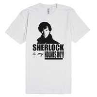 Sherlock Is My Holmes Boy!-Unisex White T-Shirt