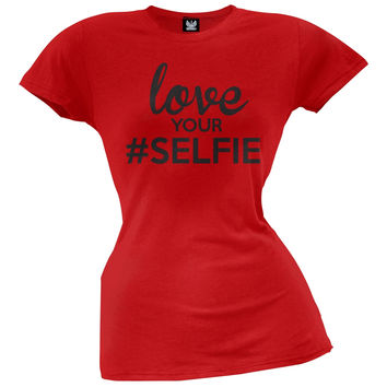 Love Your #SELFIE Juniors T-Shirt