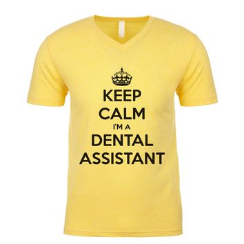 Keep Calm I'm A Dental Assistant Men's V Neck
