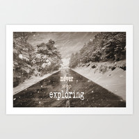 Never stop exploring ... forests Art Print by Guido Montañés