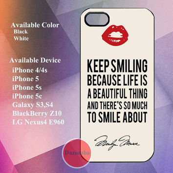 Marilyn Monroe live quote keep smiling case for iPhone 4/4s,iPhone5, iPhone 5s, iPhone 5c, galaxy s3,s4, LG Nexus4 E960, BlackBerry Z10