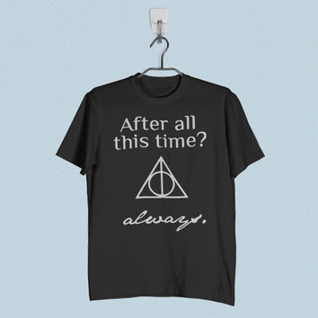 Men T-Shirt - After All This Time Always