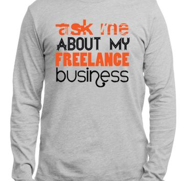 Ask Me About Business Full Sleeves T-shirt