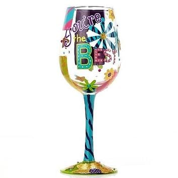 Lolita You're The Best Wine Glass