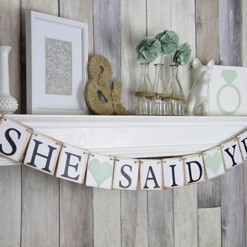 She Said Yes - Bride To Be Banner - Save The Date Banner - Photo Prop Sign - Bridal Shower Decor