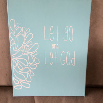 Let Go and Let God Quote Canvas