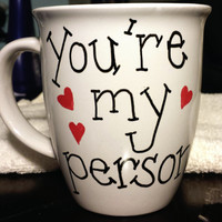 You're My Person Grey's Anatomy 14 oz Mug