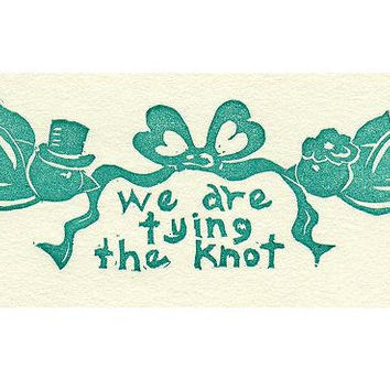 We are Tying The Knot ,Rubber Stamp for wedding and save the date cards, hand drawn and carved.
