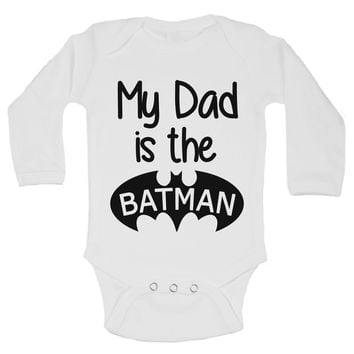 My Dad Is The Batman Funny Kids Onesuit - B158