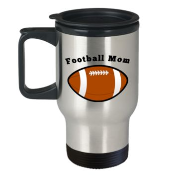 Football Mom Travel Coffee Mug Cup Stainless Steel Mom Gifts Gifts For Women Sports Mom Gifts