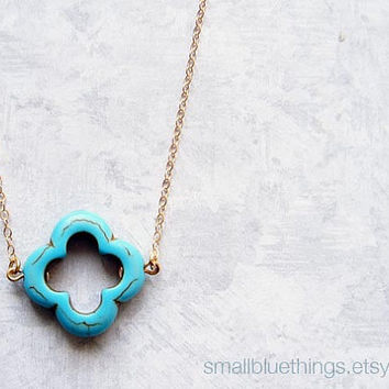 Turquoise Quatrefoil Necklace. Blue Magnesite Lucky Clover. Gold Filled Chain (Also Available in Sterling Silver). Bridesmaid Gift