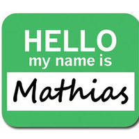 Mathias Hello My Name Is Mouse Pad