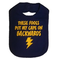 These Fools Turned My Cape Around Superhero Bib Baby Shower Gift - Royal Blue