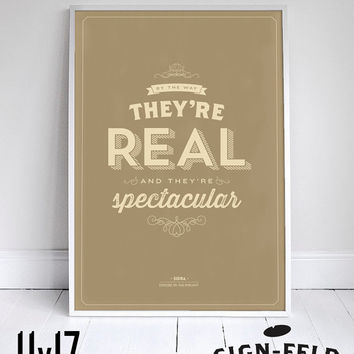 "They're Real and They're Spectacular - Seinfeld Print - Signfeld Poster - 11x17"" - Home Decor"