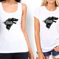 Winter is Coming Game of Thrones Tank top , Tshirt ,T shirt For Women