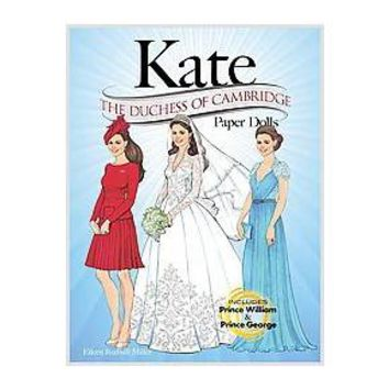 Kate - the Duchess of Cambridge Paper Dolls (Paperback)