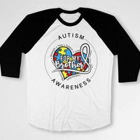 Autism Awareness Shirt Sister T Shirt Autistic Support TShirt Big Brother Gifts Speaks Spectrum For My Brother Baseball Raglan Tee - DN-615