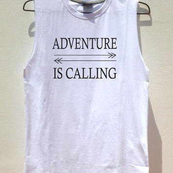 Adventure Is Calling Unisex Graphic Muscle Tee Tank top adventure time wanderlust Sleeveless shirt for both men and women