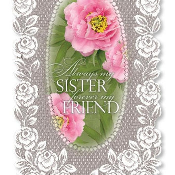 Heritage Lace Inspirational Lace Wall Hangings My Sister My Friend