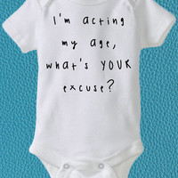 Acting My Age, Funny Baby Clothes, Toddler Clothes, Cute Baby Items, Baby Gift