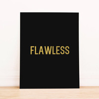"Printable Art Gold Foil Art Print  Beyonce Quote""'Flawless"" Home Decor Office Decor Poster"