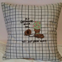 old gardners never die they just spade away throw pillow cover embroidered design handmade