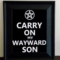Carry On My Wayward Son Typography Print. Fandom Print. Fandom Poster. Supernatural Poster.