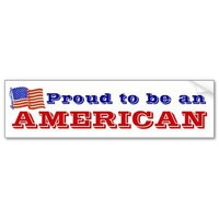Proud to be an American Bumper Stickers from Zazzle.com