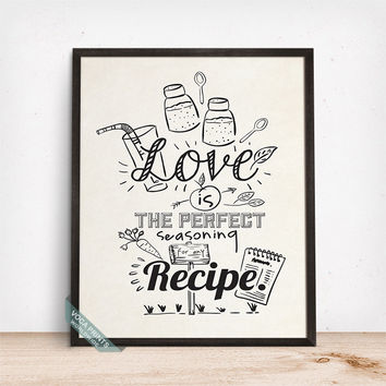 Love Is The Perfect Seasoning Print, Typographic Print, Kitchen Wall Art, Kitchen Decor, Humorous Print, Funny Quote, Mothers Day Gift