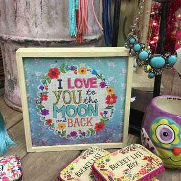 I love you to the moon & back wood plaque