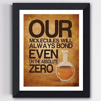 Science Love Sign Our Molecules will Always Bond by TheWallaroo