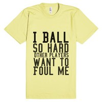 I Ball so hard-Unisex Lemon T-Shirt