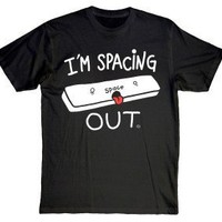 I'm Spacing Out
