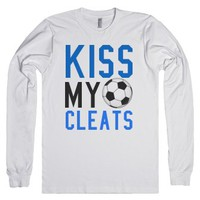Kiss my cleats soccer long sleeve tee t