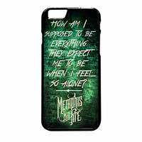 Memphis May Fire Quotes iPhone 6 Plus Case