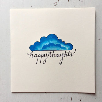 """Handpainted """"happy thoughts"""" Just Because, Good Luck Card, Blue Cloud"""