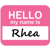 Rhea Hello My Name Is Mouse Pad