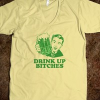 Drink up Bitches - inkTees