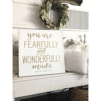 Fearfully and Wonderfully Made Sign