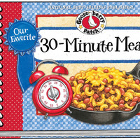 Cookbook: Our Favorite 30 Minute Meals