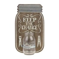 Keep the Change Mason Jar Plaque