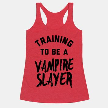 Training To Be A Vampire Slayer