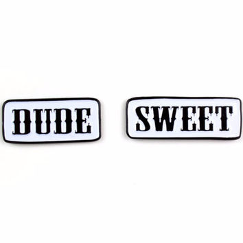 """Dude, Sweet"" Friendship Enamel Pins"